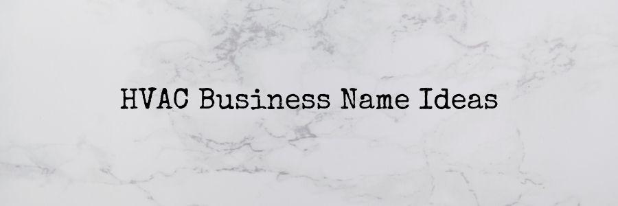 HVAC Business Name Ideas
