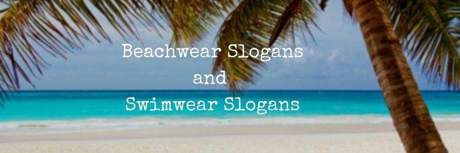 Swimwear Slogans